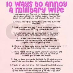 10 ways to annoy a military wife