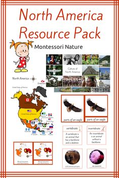 North America Unit Pack Montessori Educational Resource Contains:    - 5 Maps of North America with Flag Activity   - North America Introduction Cards   - 41 Flags of Countries of North America + Flags Outlines for Colouring  - Musical Instruments of North America  - Sorting Activity: Vertebrate / Invertebrate Animals of North America + Control Card  - Parts of an Eagle 3-Part Montessori Cards + Parts of an Eagle Coloring pages