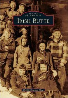 Irish Butte, Montana (Images of America Series)