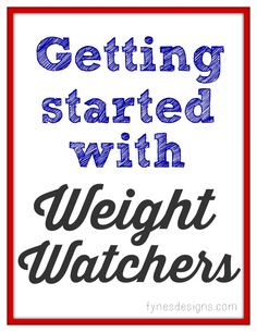 Great tips and tricks for getting through the first few weeks of Weight Watchers