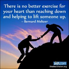 Jewish Quote of the Day: There Is No Better Exercise For Your Heart