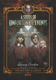 Buy The Austere Academy (A Series of Unfortunate Events, Book by Lemony Snicket at Mighty Ape NZ. NOW A NETFLIX ORIGINAL SERIES As the three Baudelaire orphans warily approach their new home Prufrock Preparatory School, they can't help but noti. Unfortunate Events Books, A Series Of Unfortunate Events Netflix, Baudelaire Children, Les Orphelins Baudelaire, Neil Patrick Harris, The Austere Academy, Lemony Snicket Books, Foto Poster, Netflix Original Series