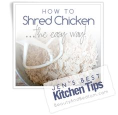 This amazing kitchen tip shows you how to shred pounds of chicken in just seconds. via @Jen (Balancing Beauty and Bedlam blog)