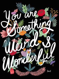 Weird and Wonderful Art Print by amaldraws Types Of Lettering, Brush Lettering, Lettering Design, Positive Phrases, Positive Quotes, Positive Thoughts, Positive Vibes, Cute Quotes, Brainy Quotes
