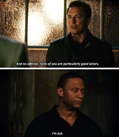"""""""No offense, none of you are particularly good actors"""" - Malcolm & Diggle #Arrow"""