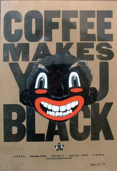 Coffee Makes You Black, by Hebru Brantley  #FultonMarketChicago #Chicago #ChicagoArtist #ChicagoGallery #Afro-Futurist