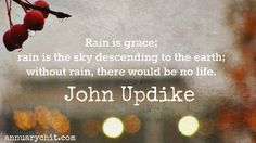 Rain is #quotes. Things I love to do in the rain | Annuary Chit