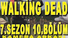The Walking Dead 7.Sezon 10.Bölüm Kamera Arkası Türkçe Altyazılı İzle