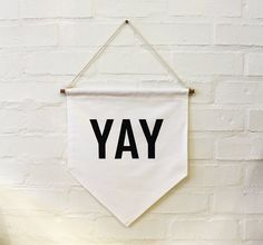 YAY banner flag affirmation banner hanging wall by ZanaProducts