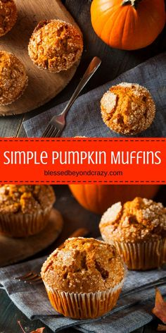 The easiest pumpkin muffin recipe ever. Plus, you can always add nuts or raisins if you'd like. This recipe is a keeper!