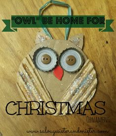 Homemade ornament with scraps. This owl be home for Christmas is cheap and cheerful.