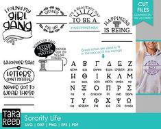 Sorority Life / Sorority Sisters  / Sorority svg / College Life svg / Sisterhood svg / svg files / svg for Cricut / svg for Silhouette