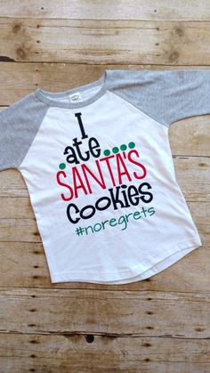 cfaeb588 Christmas Shirts for Kids Funny Toddler Shirt I ate Santas | Etsy Cute  Christmas Shirts,
