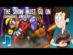 """""""The Show Must Go On"""" - Five Nights at Freddy's ROCK SONG by MandoPony - YouTube"""