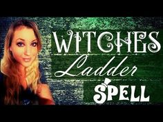 The Witches Ladder Spell