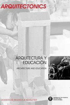 Arquitectura y educación = Architecture and education / [editors for this issue, Josep Muntañola]. Universitat Politècnica de Catalunya, Barcelona : 2013. 215 p. : il., gráf. Colección: Arquitectonics. Mind, Land & Society ; 25. Textos en español, inglés y francés. ISBN 9788476539880 Arquitectura -- Estudio y enseñanza. Arquitectura -- Teoría. Sbc Aprendizaje A-72(082) *ARQ/25 http://millennium.ehu.es/record=b1826236~S1*spi