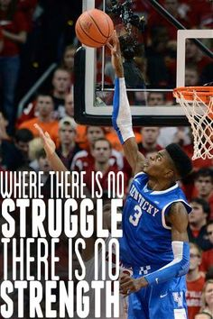 Where There is No Struggle There is No Strength #BBN #Nerlens #Basketball #UK