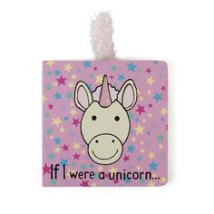 If I were a Unicorn Board Book I Bethesda, MD 20816 | Anglo Dutch Pools and Toys