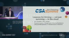 CSA at RSA 2017 - Jay Chaudhry/ Frederik Janssen/ Securing the converged - 'Lessons for thriving. in the cloud. Policy Management, Jay, Clouds, Cloud