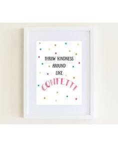 Throw Kindness Around Like Confetti Wall Art by AutumnPeachDesigns
