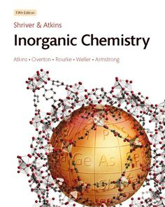 Free Download Shriver and Atkins' Inorganic Chemistry (5th edition). https://chemistry.com.pk/books/shriver-atkins-inorganic-chemistry-5e/