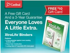 FREE $10 GIFT CARD and 3 Year Warranty with $50 purchase of qualifying XtraLife® Binders.  http://www.iteminfo.com/ItemInfoFiles/Extras/Rebate/CRD-4Q13-FREE10Card-Xtralife.pdf