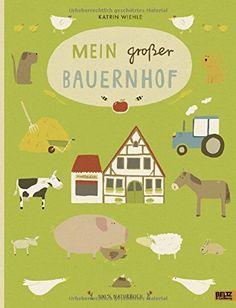 Mein großer Bauernhof: 100 % Naturbuch - Vierfarbiges Papp-Bilderbuch von Katrin Wiehle http://www.amazon.de/dp/3407820844/ref=cm_sw_r_pi_dp_jfXbwb0NE4Z29