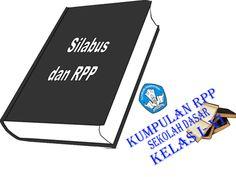 Download RPP dan Silabus KTSP Tematik Kelas 1 2 3 4 5 6 Semester 1 dan 2 SD/MI Microsoft Excel, Microsoft Office, Microsoft Windows, Product Development Process, Machining Process, House Wiring, Understanding Yourself, Printing Services, Education