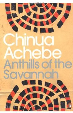 anthills of the savannah - Google Search