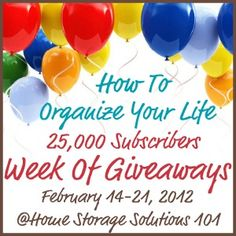 Click to enter awesome organizing stuff - hurry - actual deadlines for each contest are different - but there is still time for almost EVERYTHING if you register NOW!  Good luck:)
