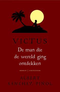Victus - De man die de wereld ging ontdekken - Albert Sánchez Pinol