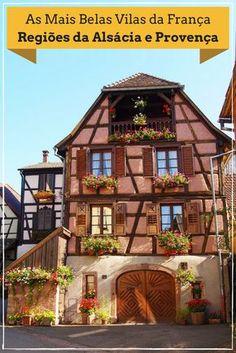 """Falamos da diferença entre os termos """"Villes et Villages Fleuris"""" e """"Les Plus Beaux Villages de France"""" e listamos as mais belas vilas da região da Provença e Alsácia que visitamos na França."""