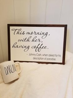 Johnny Cash - This Morning With Her Having Coffee- Farmhouse Decor - Coffee Sign - Rustic Decor - Anniversary Gift - Love - Primitive homes plans homes farmhouse homes front porches primitive homes homes tours Vittsjo Hack, Rustic Decor, Farmhouse Decor, Country Farmhouse, Modern Farmhouse, Farmhouse Signs, Rustic Apartment Decor, Rustic Cafe, Rustic Logo