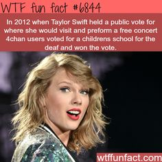 4chan pranksters wanted Taylor Swift to perform in deaf school - WTF fun fact
