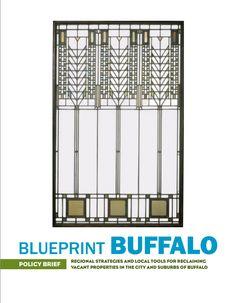 Blueprint Buffalo, 2006 National Vacant Properties Campaign