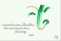 Not yet become a Buddha...