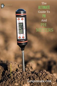 Knowing proper soil pH levels is the key to a either a great or bad harvest. (Also, water Ph is important for hydroponic gardening) Marijuana Plants, Cannabis Plant, Indoor Hydroponic Gardening, Growing Weed Indoors, Best Led Grow Lights, Ph Meter, Ph Levels, Soil Ph, Grow Tent