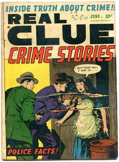 Comic Book Cover For Real Clue Crime Stories 4 Crime Comics, Pre Code, Story Writer, Vintage Comics, Cartoon Art, Golden Age, This Book, Comic Books, Comic Covers
