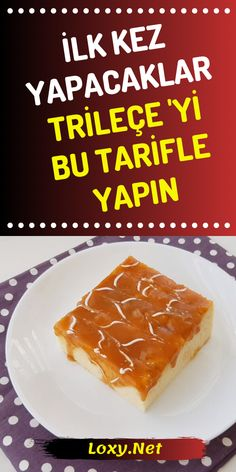 A Trileçe Dessert Recipe for First-Time Makers , Tri Lece, Baklava Recipe, Mac And Cheese Homemade, Ramadan Recipes, Homemade Beauty Products, Dessert Recipes, Desserts, Snacks, Meals For One