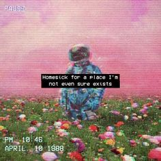 vaporwave frases Homesick for a place Im not even sure exists - Alien Aesthetic, Retro Aesthetic, Quote Aesthetic, Aesthetic Space, Aesthetic Outfit, Aesthetic Grunge, Aesthetic Bedroom, 8 Bits, Glitch Art