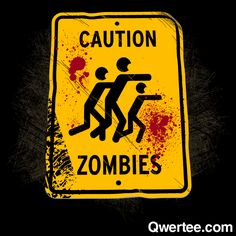 Zombie Warning | Qwertee : Limited Edition Cheap Daily T Shirts | Gone in 24 Hours | T-shirt Only £8/€10/$12 | Cool Graphic Funny Tee Shirts