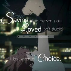 Anime → Koe No Katachi A silent voice Sad Anime Quotes, Manga Quotes, Sad Quotes, A Silent Voice, The Voice, Manga Anime, Voice Quotes, Naruto, Dark Anime