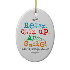 Relax. Chin up. Arch. SMILE! And smile you will. Indoor skydiving is a blast! Come check out what other items are available with this bright and colorful fun design!