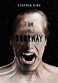 Movie Poster: I am the Doorway by Stephen King by Stana Tomsej, via Behance