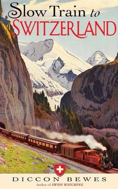 Vintage Slow Train Swiss Switzerland Travel Poster Giclee Art Print