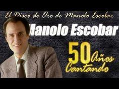 Manolo Escobar - 50 años cantando (los grandes éxitos de Manolo Escobar) - YouTube Manolo Escobar, El Divo, Company Logo, Logos, Videos, Youtube, Musicals, Pretty, Songs