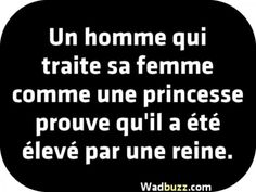 A person who treats his spouse The Words, Quote Citation, French Quotes, Positive Attitude, Sentences, Slogan, Quotations, Affirmations, Love Quotes