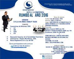 """ASISTE A LA CONFERENCIA """"RUMBO AL AÑO 2016""""  #FB #CPTWITTER"""