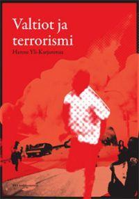 http://www.adlibris.com/fi/productpopup.aspx?isbn=9524681773 | Nimeke: Valtiot ja terrorismi - Tekijä: Hannu Yli-Karjanmaa - ISBN: 9524681773 - Hinta: 18,80 €