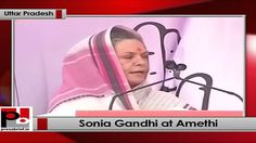 Congress President and UPA Chairperson Sonia Gandhi addresses Congress rally at Amethi, (Uttar Pradesh).